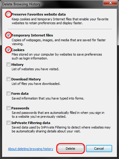 Uncheck Preserve Favorites website data; Check both Temporary Internet Files and Cookies; > Delete