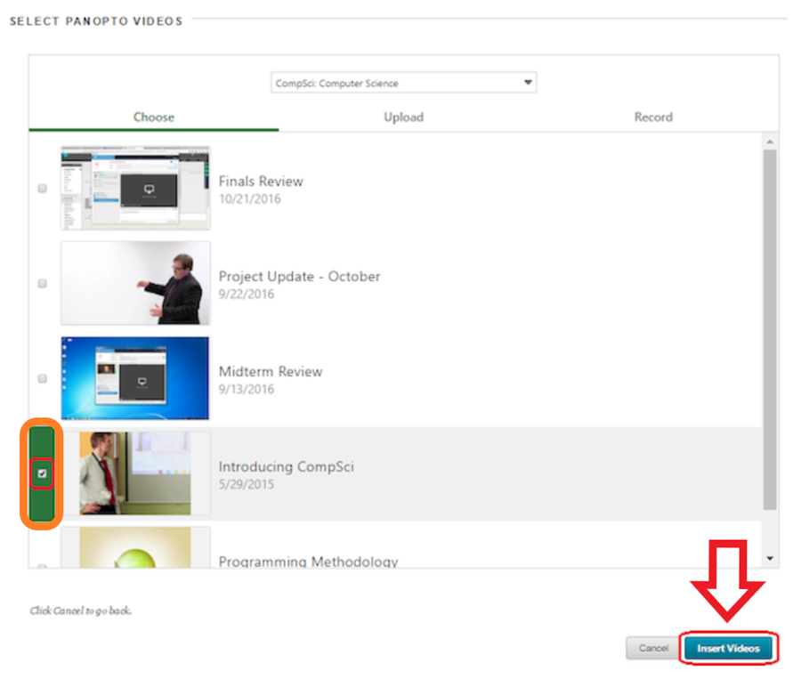 example select panopto videos screen highlighting the checkbox for the video to select and the insert videos button in the bottom right