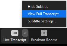 The Live Transcription's carat menu includes three options: Hide Subtitle, View Full Transcript, and Subtitle Settings.