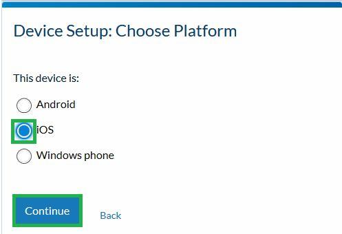 Device Setup:  Choose Platform