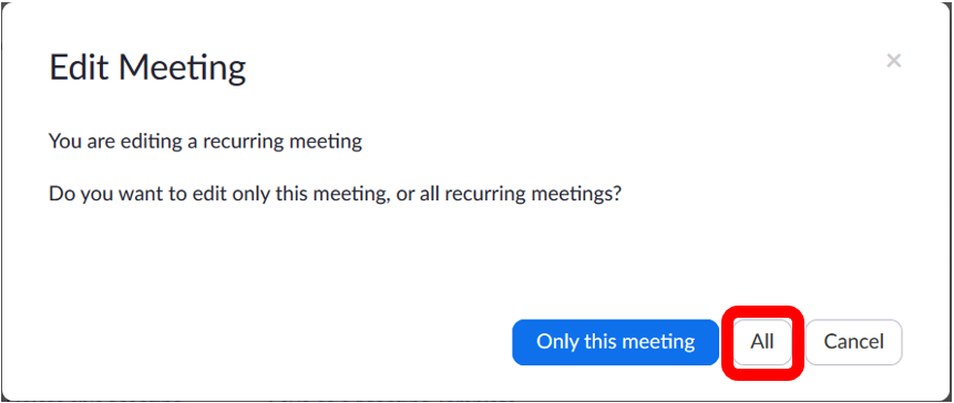"""Recurring meeting edit pop out.  All button located at the bottom right corner of pop up window to the right of """"only this meeting"""" and to the left of """"cancel""""."""