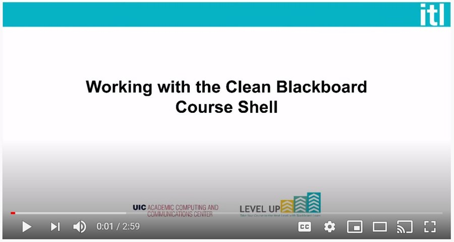 title screen for Working with the Clean Blackboard Course Shell video