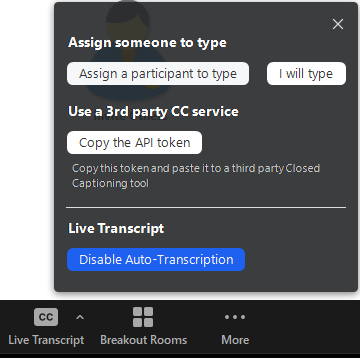 """In the pop-up from the Live Transcript button, navigate to the button that says """"Disable Auto-Transcription"""" to turn it off"""