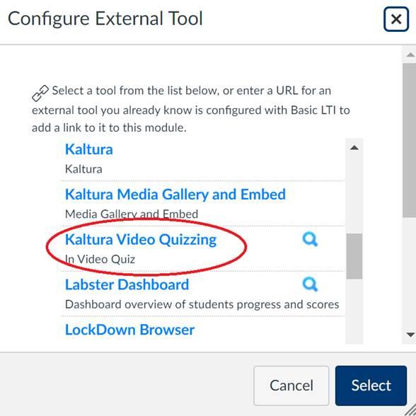 Configure External Tool Menu Highlighting the Kaltura Video Quizzing